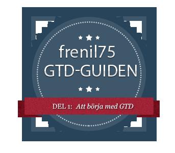 GTD-guiden - 1 - Att börja