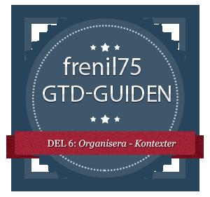 GTD-guiden - 6 - Organisera - Kontexter