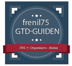 GTD-guiden - 7 - Organisera - Status