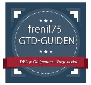 GTD-guiden - 9 - Gå igenom - Varje vecka